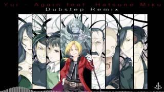 YUI - Again feat. Hatsune Miku - Dubstep [ dj-Jo Remix ]