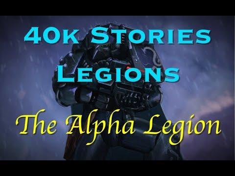 40k Stories - Legions: The Alpha Legion