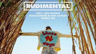 Rudimental - These Days feat. Jess Glynne, Macklemore & Dan Caplen (NEIKED Remix)