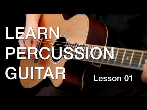 Learn Percussion Guitar - Lesson 01