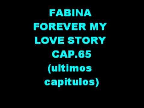 ☆FABINA FOEVER MY LOVE STORY EP 65 leer descripcion☆