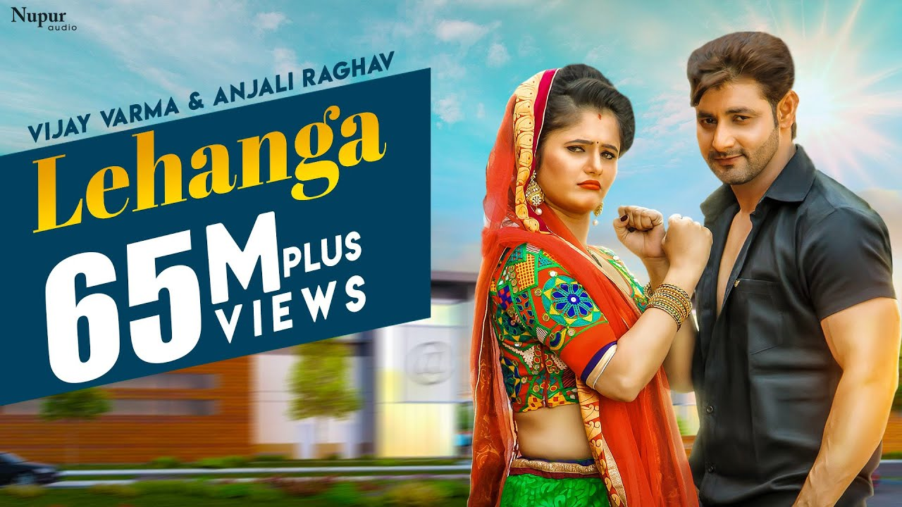 Lehanga - Vijay Varma  Anjali Raghav   Raju Punjabi   Latest Haryanvi Songs Haryanavi 2018 Video,Mp3 Free Download