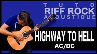 AC/DC - Highway to Hell [TUTO RIFF GUITARE ACOUSTIQUE]