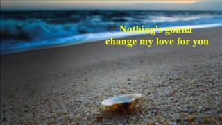 GEORGE BENSON - NOTHING GONNA CHANGE MY LOVE FOR YOU