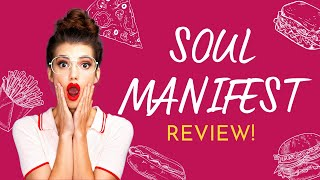 Soul Manifestation 2.0 Reviews | Super Amazing Soul Manifestation 2.0 - Soul Manifestation Report