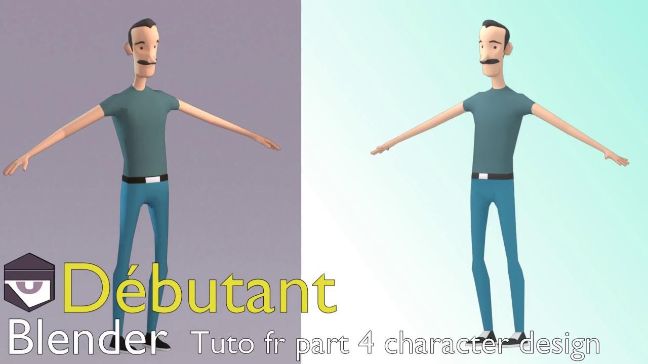 Tuto fr Blender part 4 character design