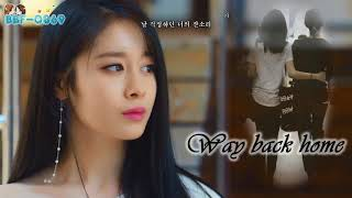 [Vietsub + Kara + Hangul] Way back home - Ji Yeon (feat Park Hyo Joon)