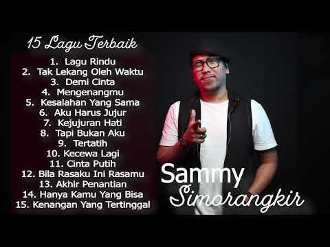 15 Lagu Terbaik Sammy Simorangkir ( Kerispatih ) [ FULL ALBUM ] Selamat Mendengarkan 💙
