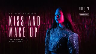 DUA LIPA X BLACKPINK   'KISS AND MAKE UP' DANCE COVER  Andree Bonifacio