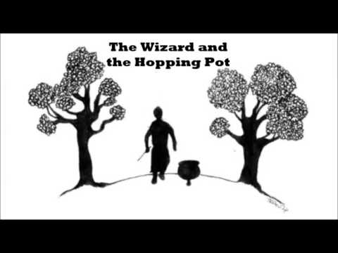 The Wizard and the Hopping Pot - The Tales of Beedle the Bard Audiobook