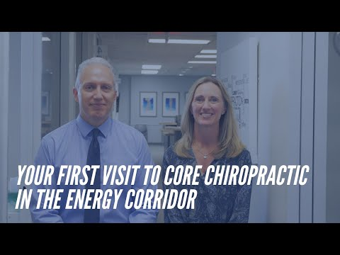 What to Expect on Your First Visit to CORE Chiropractic in the Energy Corridor