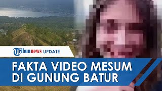 Direkam 1 Tahun Lalu, Video Mesum WNA di Gunung Batur Bali Diunggah di Website Film Dewasa