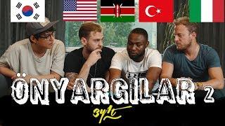 ÖNYARGI (Kenya'dan Abur Cubur, Yurtdışında Türkiye Algısı) : 3Y1T #64