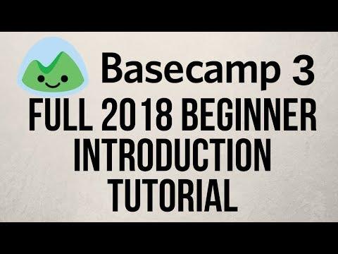 Basecamp 3 2018 Beginner Introduction Training Tutorial - YouTube