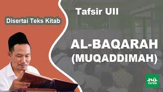 Surat Al-Baqarah (Muqaddimah) # Tafsir UII # KH. Ahmad Bahauddin Nursalim