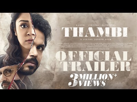 Thambi Movie Official Trailer