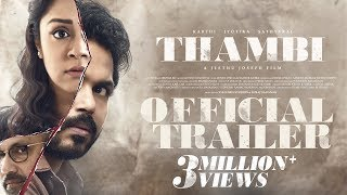 Thambi - Official Trailer