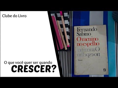 [ Clube do Livro ] O menino no espelho - Fernando Sabino | Vanusa Marte