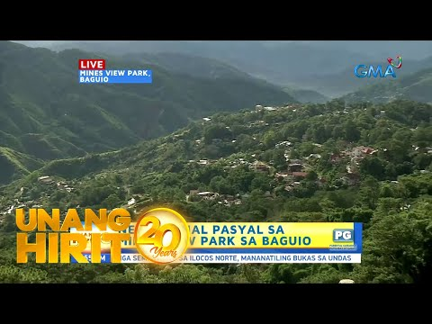 [GMA]  Unang Hirit: New Normal Pasyal sa Mines View Park!
