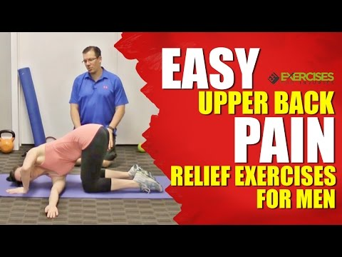 Video EASY Upper Back Pain Relief Exercises For Men