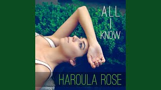 Haroula Rose - All I Know