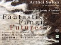 FFF Fantastic Fungi Future  - Nov 29, 6:00-8:00 @Fields