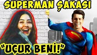 BEN SUPERMAN'İM! YARDIM LAZIM MI? / SÜPER KAHRAMAN KAMERA ŞAKASI