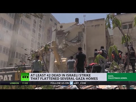 40+ dead in Israeli strike that flattened several residential Gaza homes