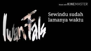 Iwan Fals - Rindu Tebal (Lirik)