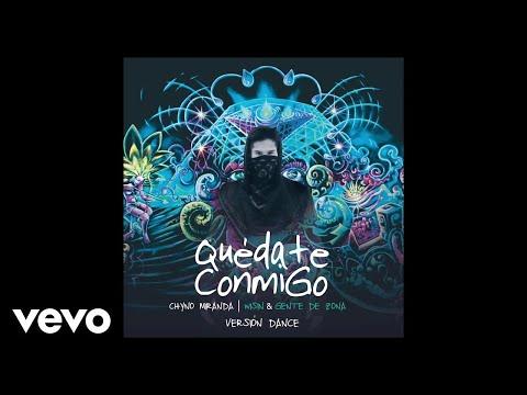 Quédate conmigo (Version Dance) - Chyno feat. Gente de Zona y Wisin (Video)