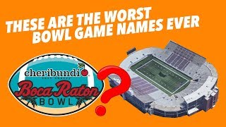 The WORST Named COLLEGE FOOTBALL BOWL GAMES EVER