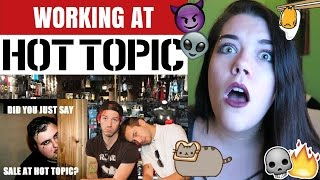 THE TRUTH ABOUT WORKING AT HOT TOPIC