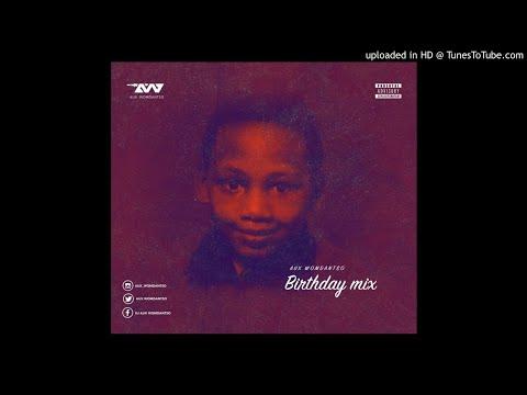Aux WoMdantso Birthday Mix