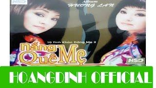 HUONG LAN   BONG BUOI HOA CAU [AUDIOHOANGDINH OFFICIAL] | Album NANG QUE ME