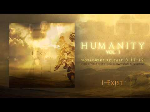 "I-Exist ""Giving My Life"" HUMANITY Vol. I"