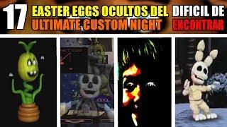 17 EASTER EGGS OCULTOS del ULTIMATE CUSTOM NIGHT DIFICIL DE ENCONTRAR