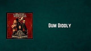 Black Eyed Peas - Dum Diddly (Lyrics) - YouTube