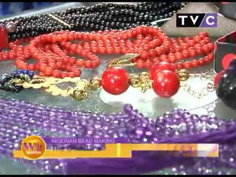 Nigerian Bead Making: The Gemstone   Wake Up Nigeria 6th Mar.  2018