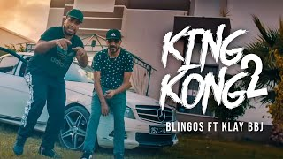 Blingos ft. Klay Bbj - King Kong 2 (Clip Officiel)