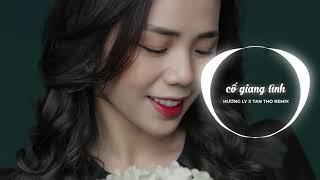 Cố Giang Tình Remix | Hương Ly Ft X2X
