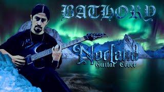 Nordland - Bathory Guitar Cover