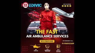 Medivic Aviation Air Ambulance from Siliguri to Delhi