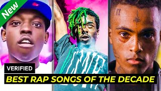 Best Rap Songs of the Decade (2010-2020)