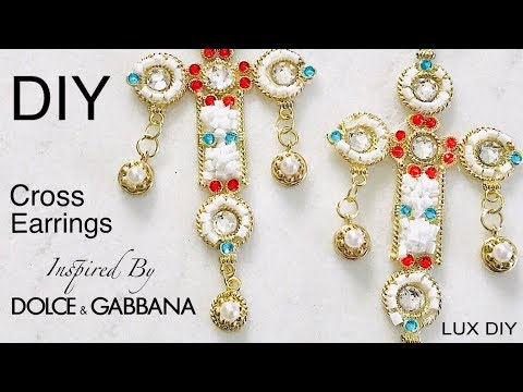 DIY Dolce and Gabbana Cross Earring Jewelry Tutorial