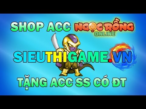 Ngọc Rồng Online ( Quảng Cáo ) - Shop Bán Acc Ngọc Rồng Uy Tín, Admin Hào Phóng Tặng 1 Acc Giá 70k