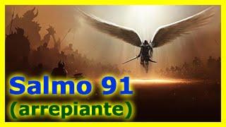 Salmo 91 Fortissimo   Voz Arrepiante   Salmo91 Super Poderoso