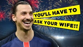Top 10 Zlatan Ibrahimovic Quotes!