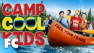 Camp Cool Kids (2017) | Full Family Comedy Movie