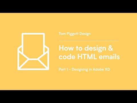 How to design & code HTML emails (Part 1 - Designing in Adobe XD)