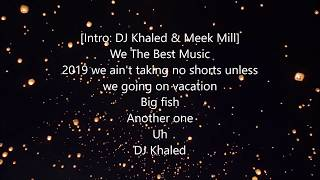 DJ Khaled   Weather The Storm (Lyrics) Ft. Meek Mill, Lil Baby